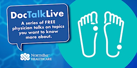 Doc Talk Live: Are Your Feet Out of Shape? (Fairfield) tickets