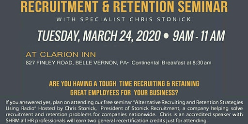 RECRUITMENT & RETENTION SEMINAR -HR PROFESSIONALS EARN 2 FREE SHRM CREDITS!