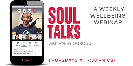 An Emotional Healing Webinar - SOUL TALKS with Harry Ogbogu (Chicago) tickets