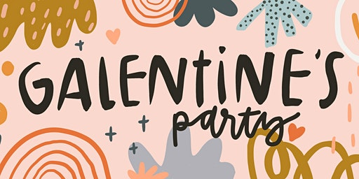 3rd Annual  Galentine's Party