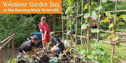 Garden Day at the Nursing Mala 'Ai Ho'ola