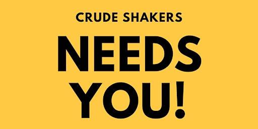 Crude Shakers - Board Member & Volunteer Meeting