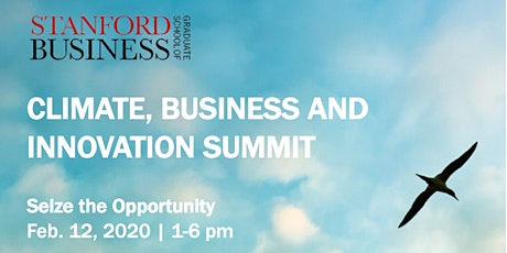 GSB Climate, Business and Innovation Summit 2020 tickets