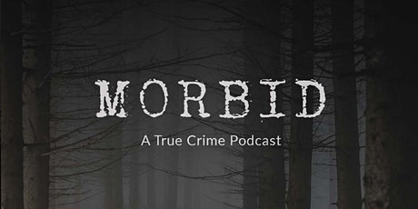 Morbid: A True Crime Podcast Live @ Thalia Hall tickets