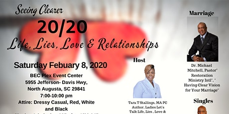 SEEing Clearer 20/20 Life, Lies,Love & Relationships tickets