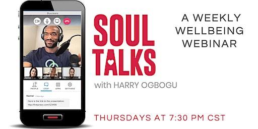 An Emotional Healing Webinar - SOUL TALKS with Harry Ogbogu (San Antonio)