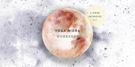 2-Hour Yoga Nidra Workshop tickets