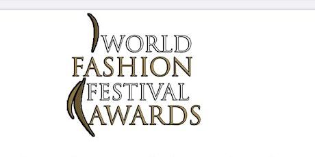 World Fashion Festival Awards (Season 4) SS20 Dubai tickets
