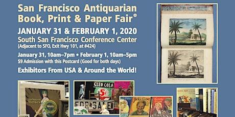 San Francisco Antiquarian Book Print & Paper Fair® tickets