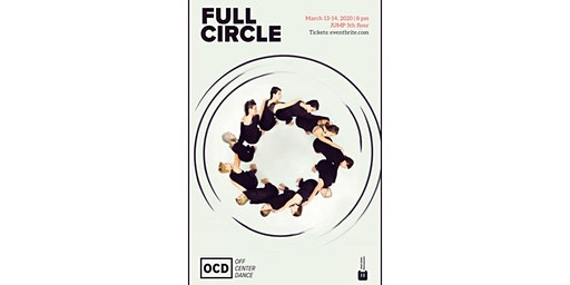 Off Center Dance presents: Full Circle