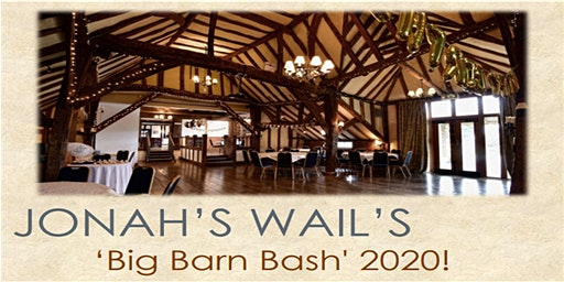 Jonah's Wail Big Barn Bash 2020 fund raiser!