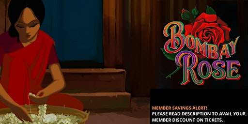Bombay Rose - A Hand Painted Animation Film.