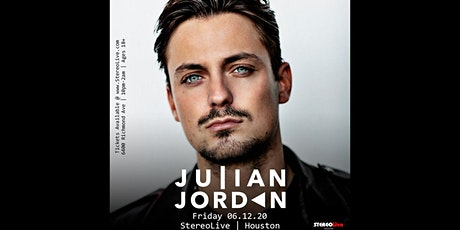 Julian Jordan - Stereo Live Houston tickets