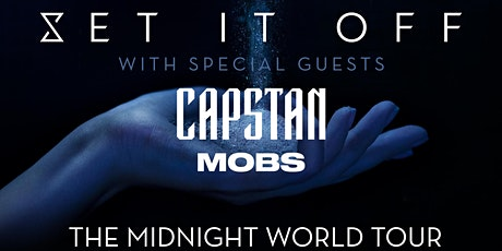 Set It Off, Capstan, MOBS at Holocene tickets