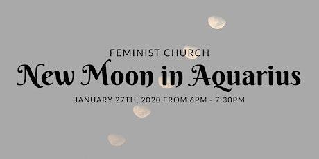 Feminist Church: New Moon in Aquarius tickets