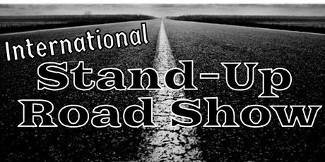 International Stand-Up Road Show (Jan 30th) tickets