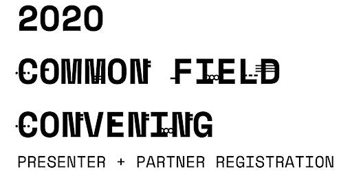 2020 Common Field Convening