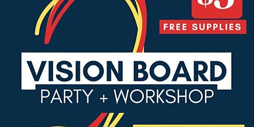 Vision Board Party + Workshop #2