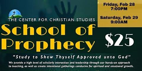 The Center for Christian Studies -  SCHOOL of PROPHECY