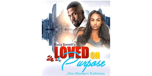 "Loved On Purpose ""One Woman's Testimony"""