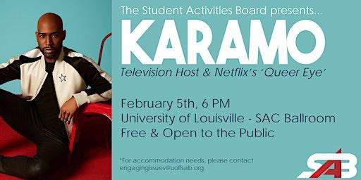 The Student Activities Board Presents: KARAMO
