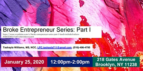 Broke Entrepreneur Series: Part 1 (Lunch Included) tickets