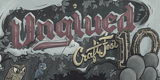 2020 Unglued: Craft Fest Preview Party Admission!