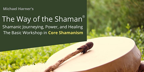 The Way of the Shaman Workshop tickets