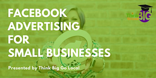 Facebook Advertising for Small Business