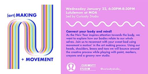 lululemon x Curiosity Studio: (art)Making + Movement
