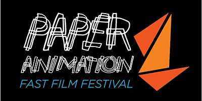2nd Annual Paper Animation FAST FILM FESTIVAL