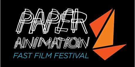 2nd Annual Paper Animation FAST FILM FESTIVAL tickets