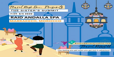 """TravelRUSH Inc Presents """"The Sisters Summit"""" to Morocco tickets"""