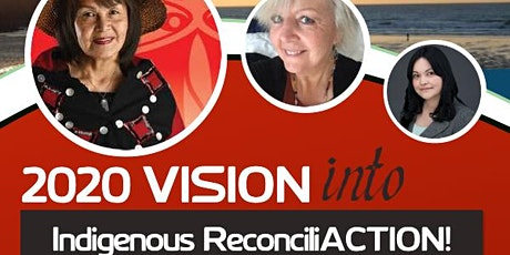 2020 Vision into Indigenous ReconciliACTION! tickets