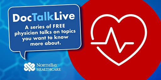 Doc Talk Live: Five Steps to a Healthier Heart (Vacaville)