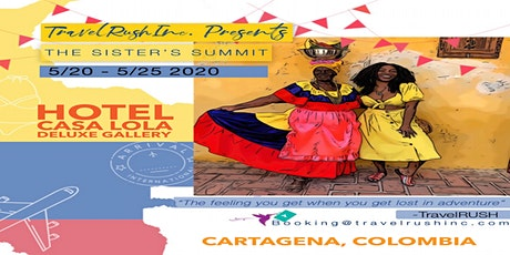 """TravelRUSH Inc Presents """"The Sisters Summit"""" to Colombia tickets"""