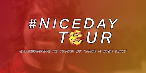 WWE ~ Mick Foley ~ The Nice Day Tour