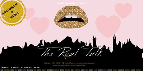 The REAL Talk **VALENTINE'S SPECIAL** with Rachel Kerr performance tickets