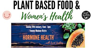 Hormone Health & Plantbased Food
