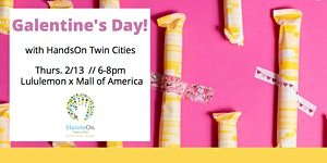 lululemon x Hands on Twin Cities presents: Galentine's...