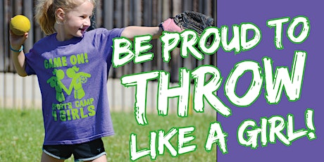 FREE Game On! Sports 4 Girls Throw Clinic (PreK - 4th) tickets