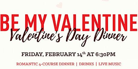 Be My Valentine Dinner tickets
