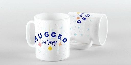 Mugged in Fargo