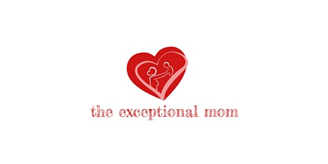 The Exceptional Mom Conference tickets