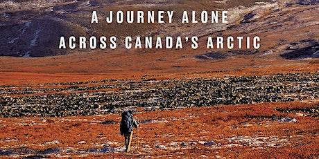 Beyond The Trees - Adam Shoalts Presents an Epic Arctic Adventure tickets