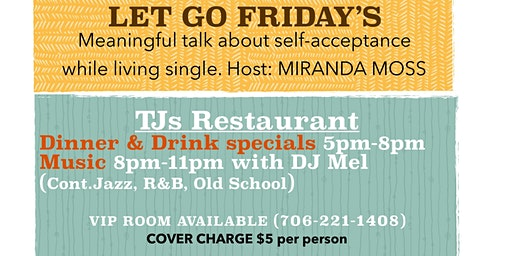 Let Go Friday's: Happy Hour + Group Discussion