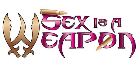 Sex Is A Weapon University: Art of Sensual Touch (Foreplay 101.A) tickets