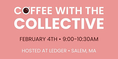 Coffee with the Collective at Ledger tickets