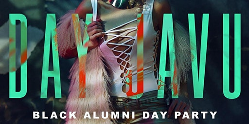 Day Ja Vu: Black Alumni Day Party