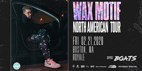 Wax Motif at Royale | 2.21.20 | 10:00 PM | 21+ tickets